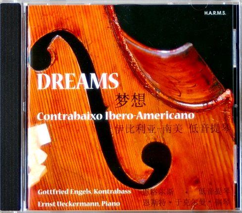 CD-Cover DREAMS / Contrabaixo Ibero-Americano, für Details zur CD bitte anklicken.